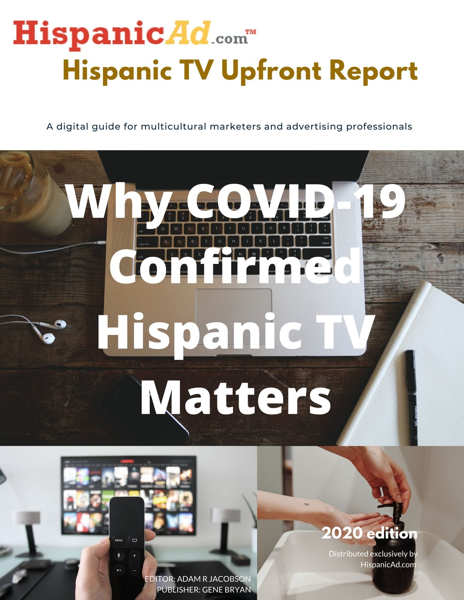 The 2020HISPANIC TV UPFRONT REPORTis now available!