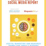 The 2021 Hispanic Content, Data & Social Media Report